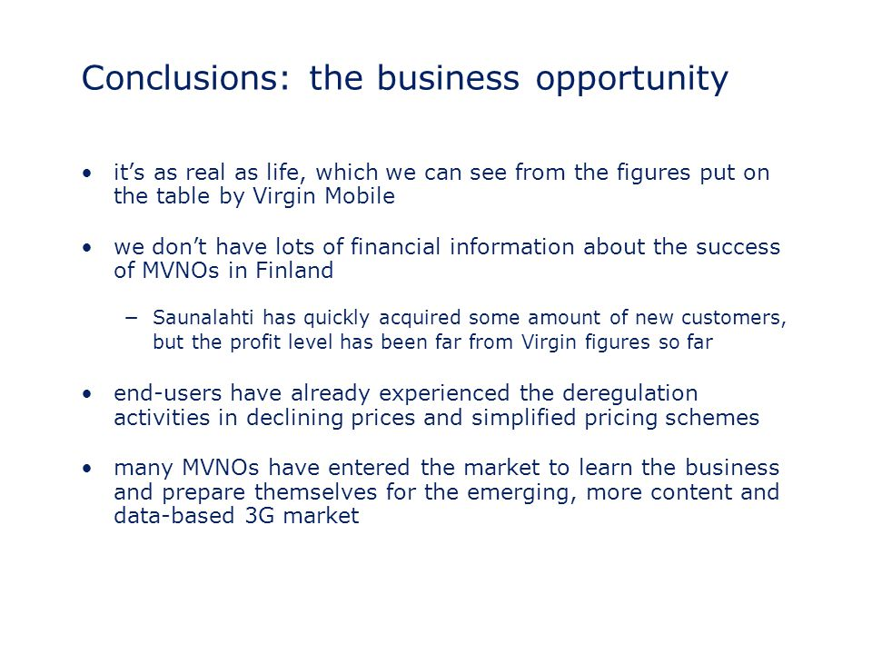 Conclusions: the business opportunity