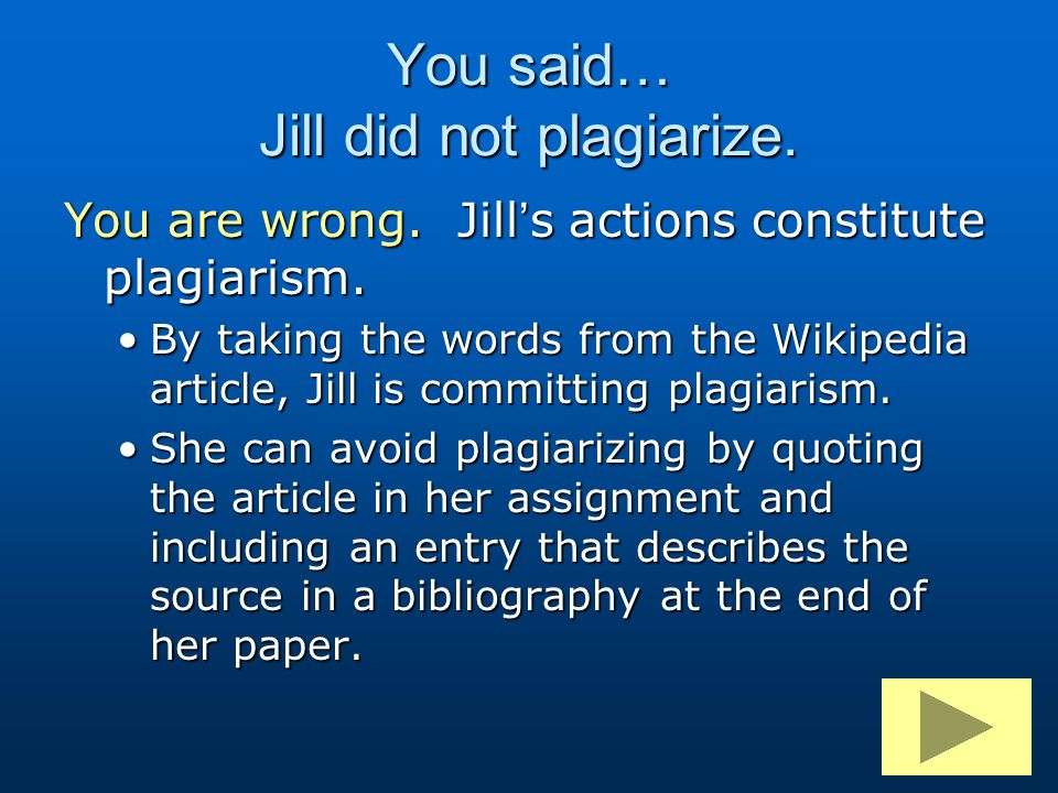 You said… Jill did not plagiarize.