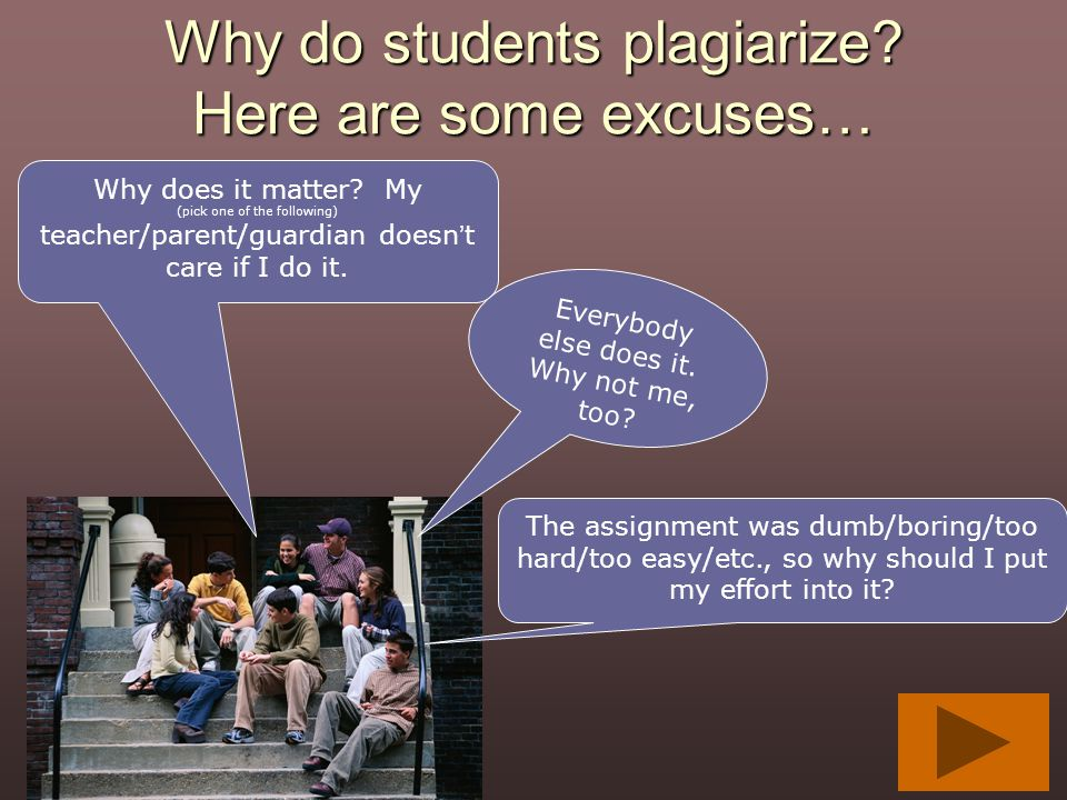 Why do students plagiarize Here are some excuses…