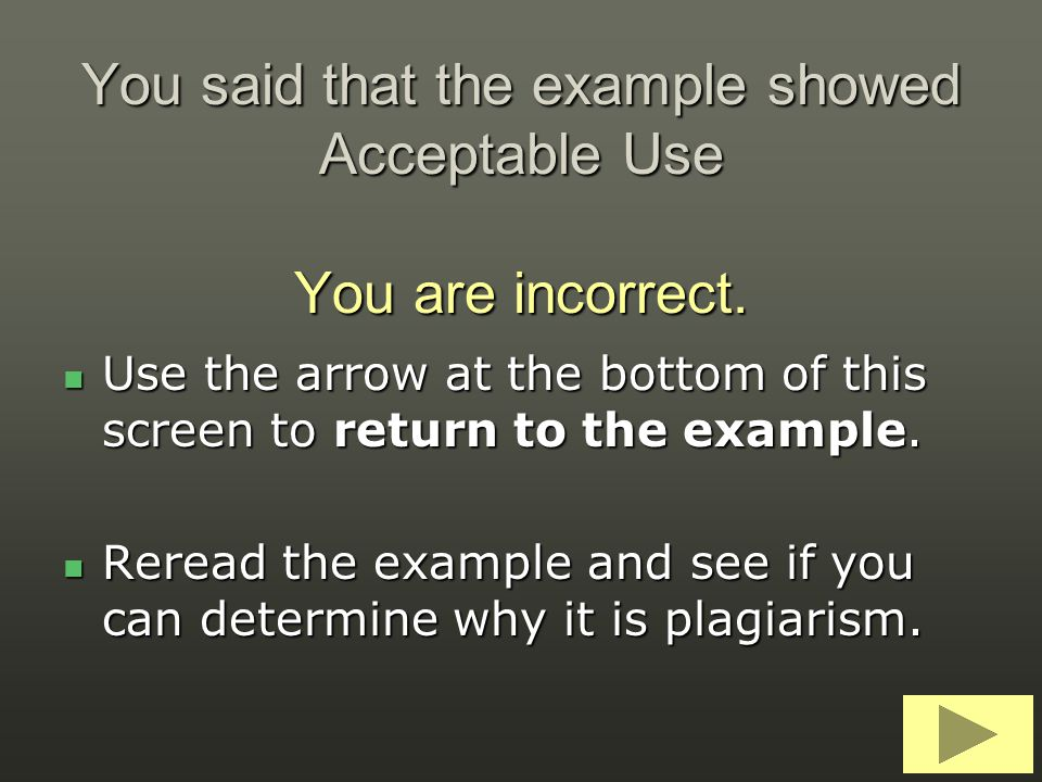 You said that the example showed Acceptable Use You are incorrect.