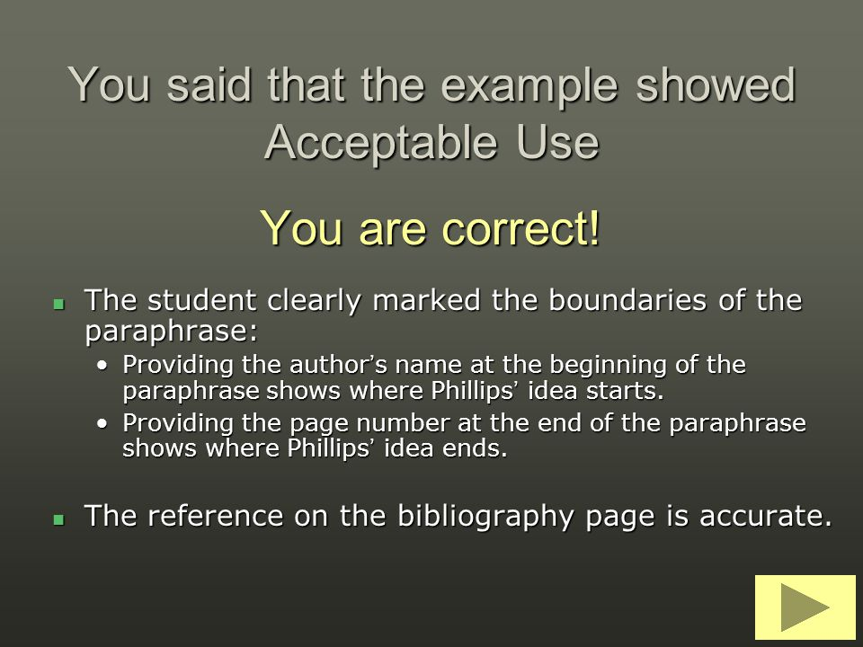 You said that the example showed Acceptable Use You are correct!