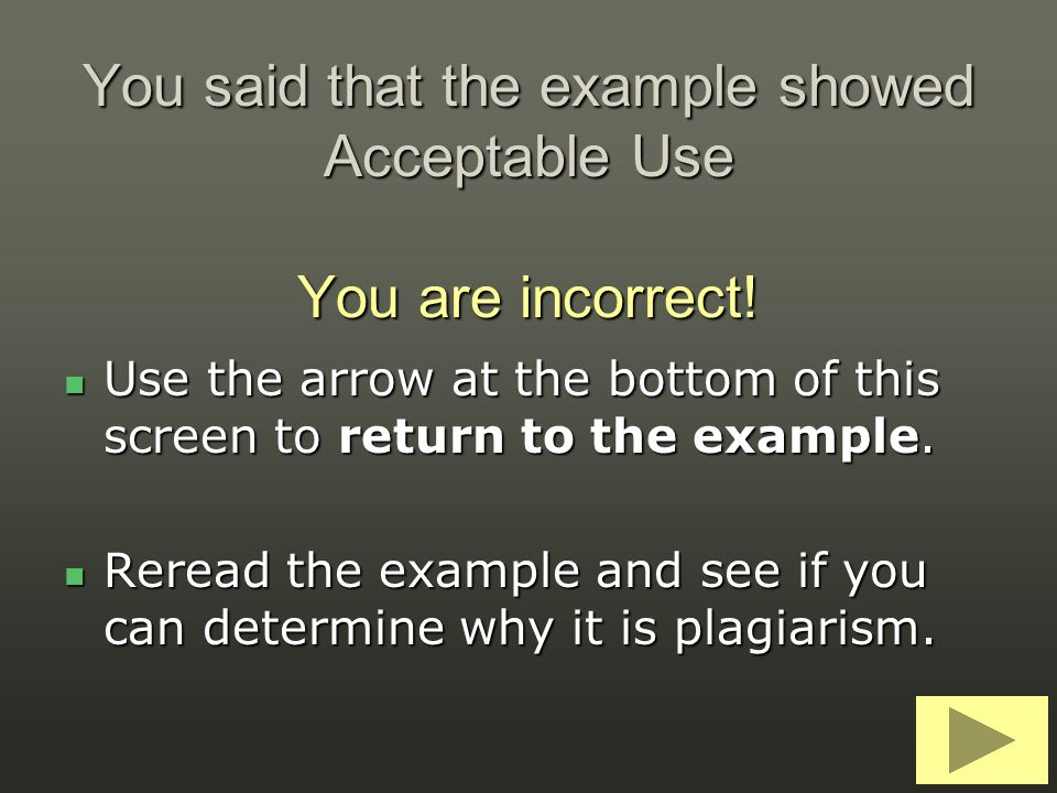 You said that the example showed Acceptable Use You are incorrect!