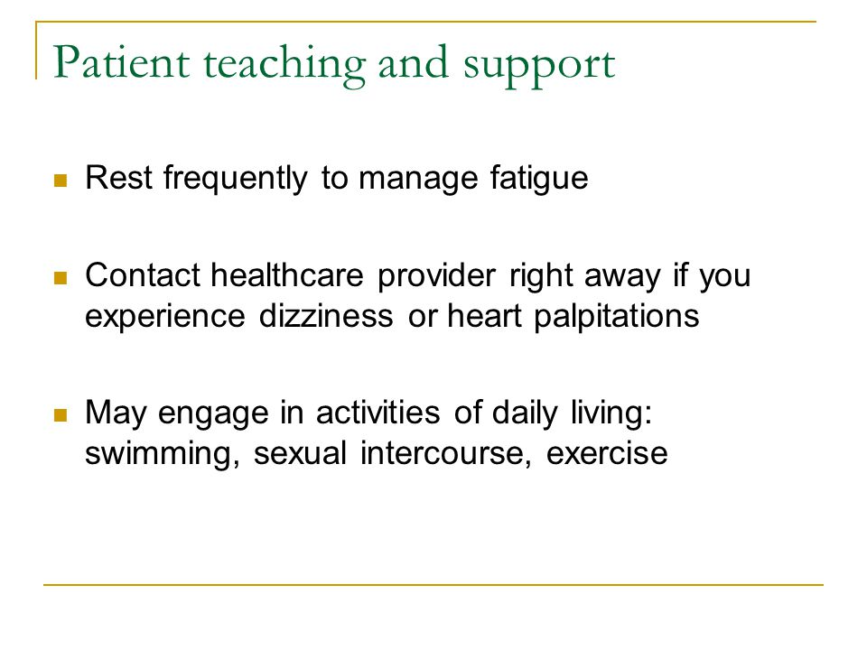 Patient teaching and support