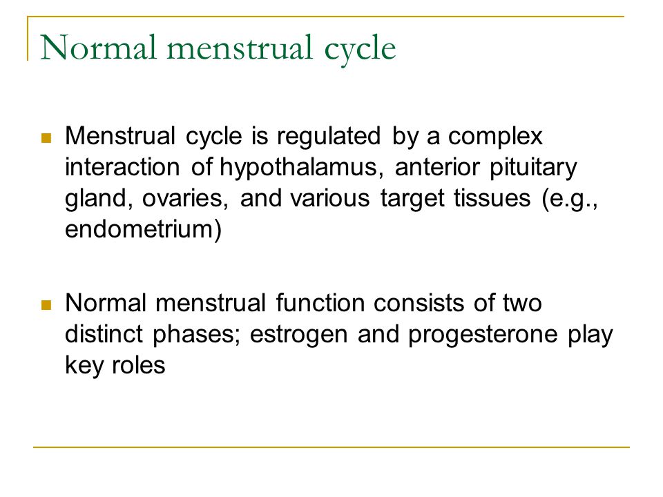 Normal menstrual cycle