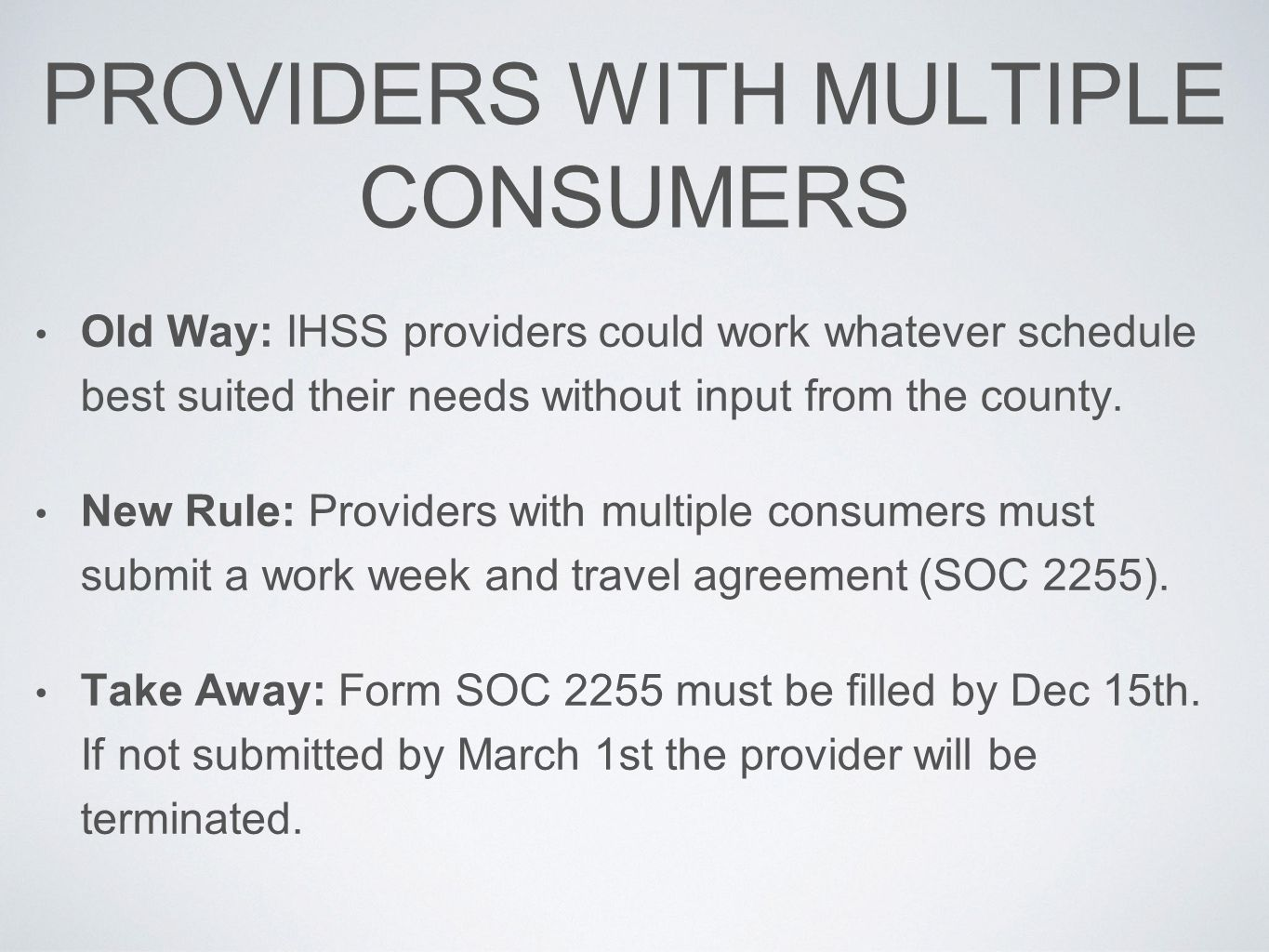 PROVIDERS WITH MULTIPLE CONSUMERS
