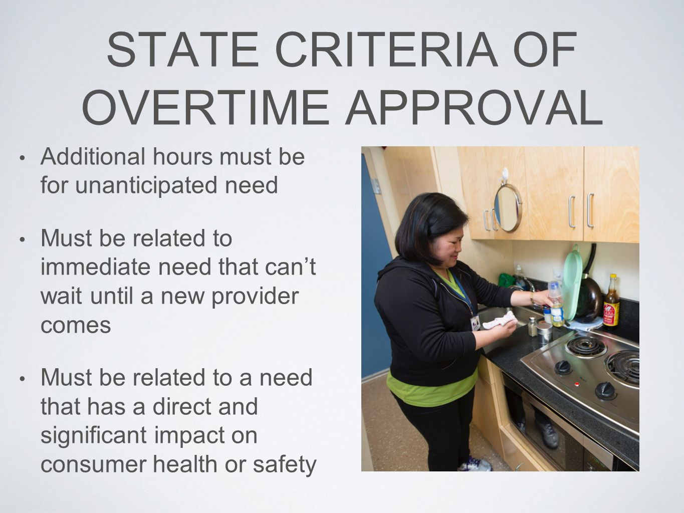 STATE CRITERIA OF OVERTIME APPROVAL