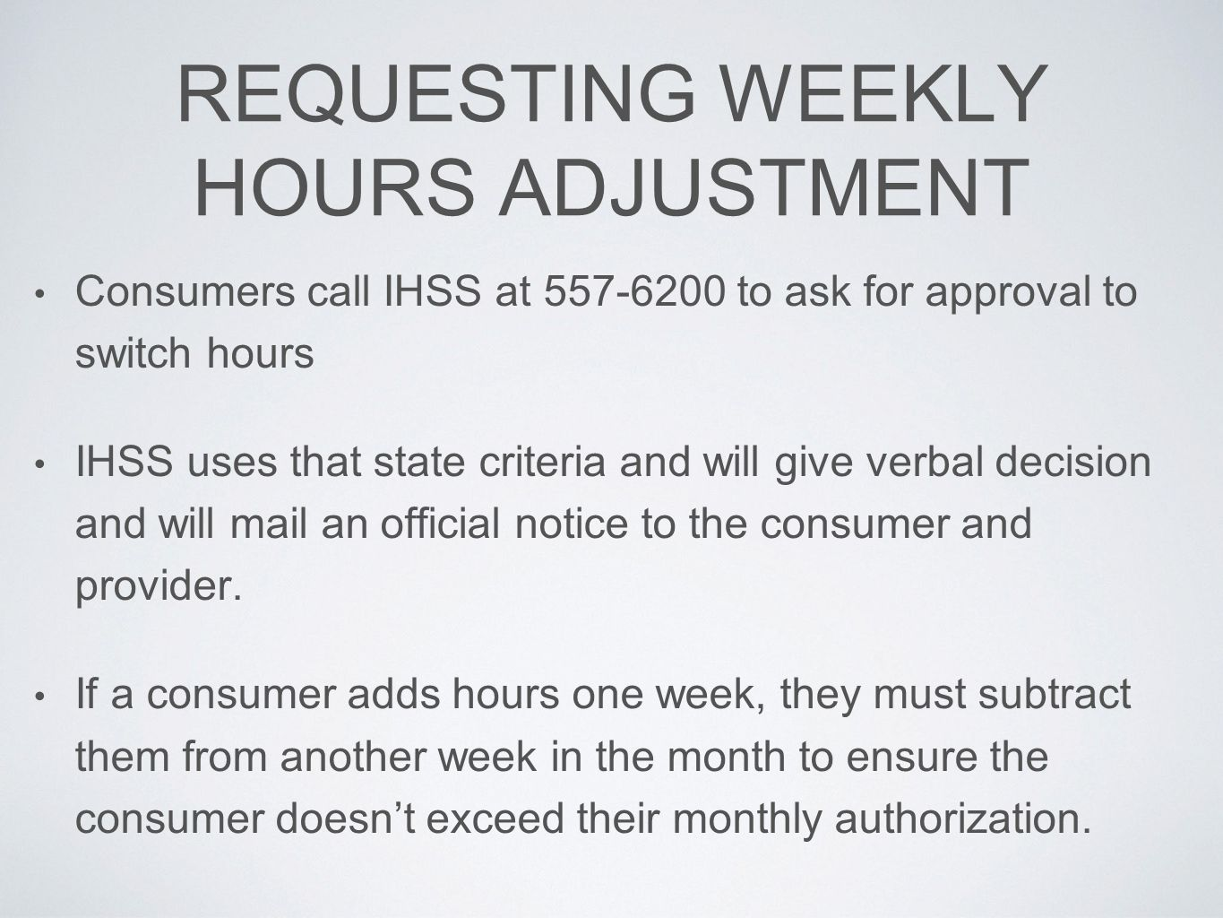 REQUESTING WEEKLY HOURS ADJUSTMENT