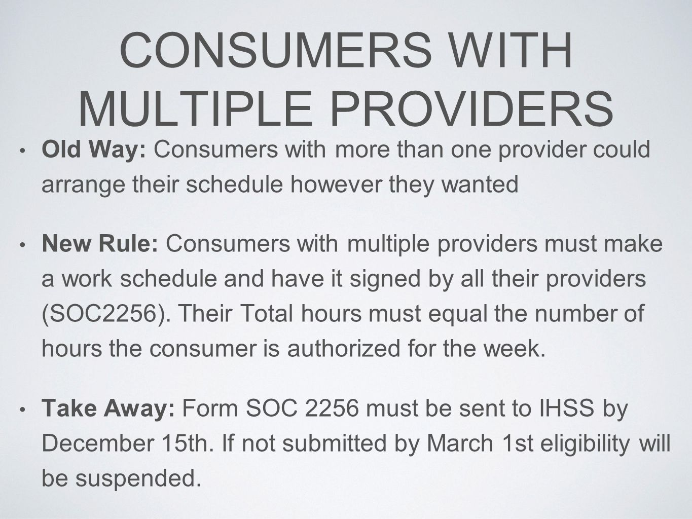 CONSUMERS WITH MULTIPLE PROVIDERS