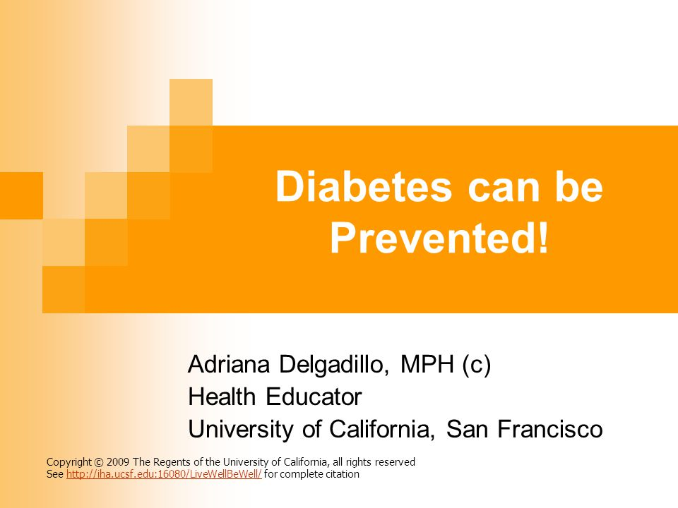 Diabetes can be Prevented!