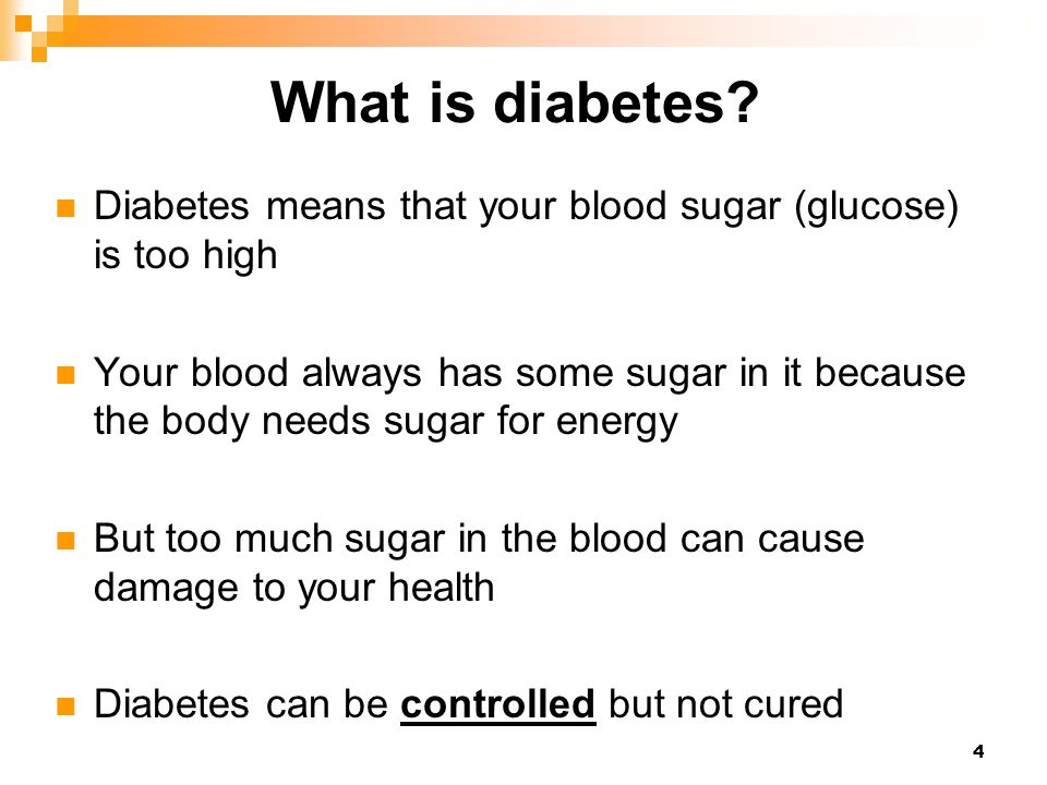 What is diabetes Diabetes means that your blood sugar (glucose) is too high.