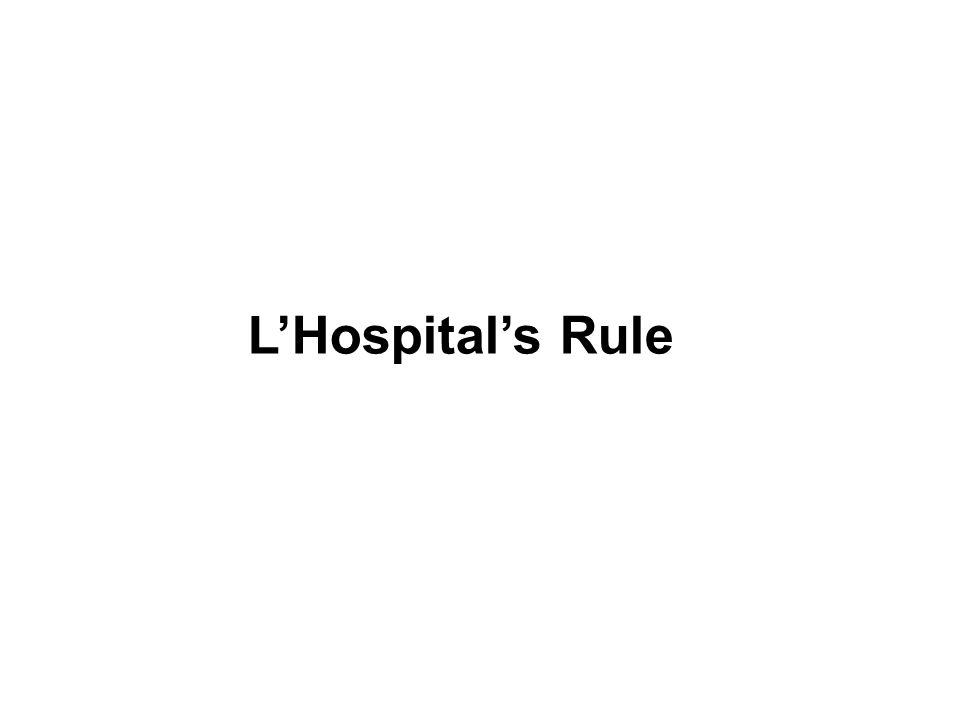 L'Hospital's Rule