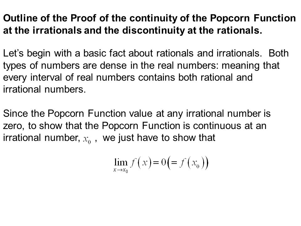 Outline of the Proof of the continuity of the Popcorn Function