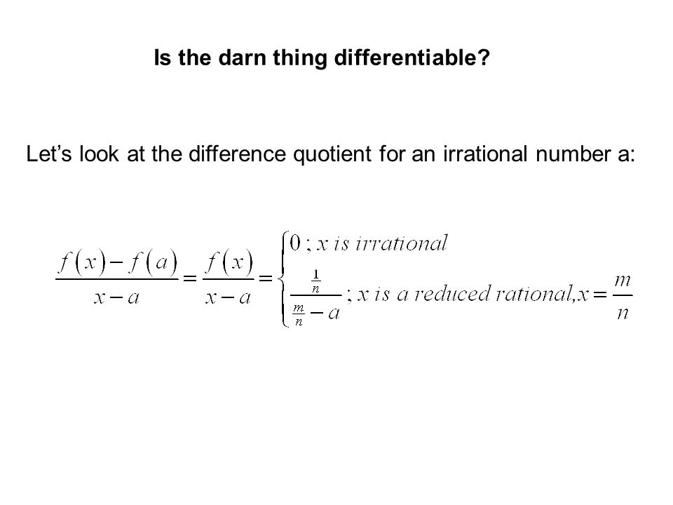 Is the darn thing differentiable