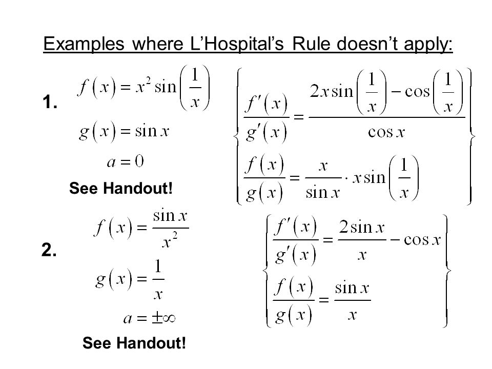 Examples where L'Hospital's Rule doesn't apply:
