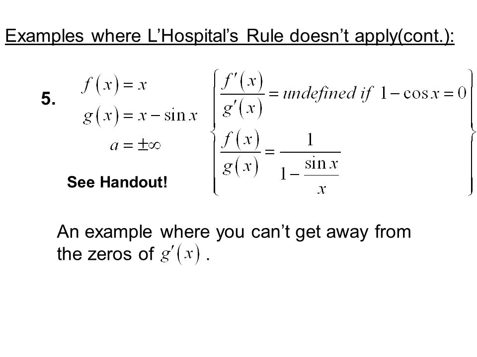 Examples where L'Hospital's Rule doesn't apply(cont.):