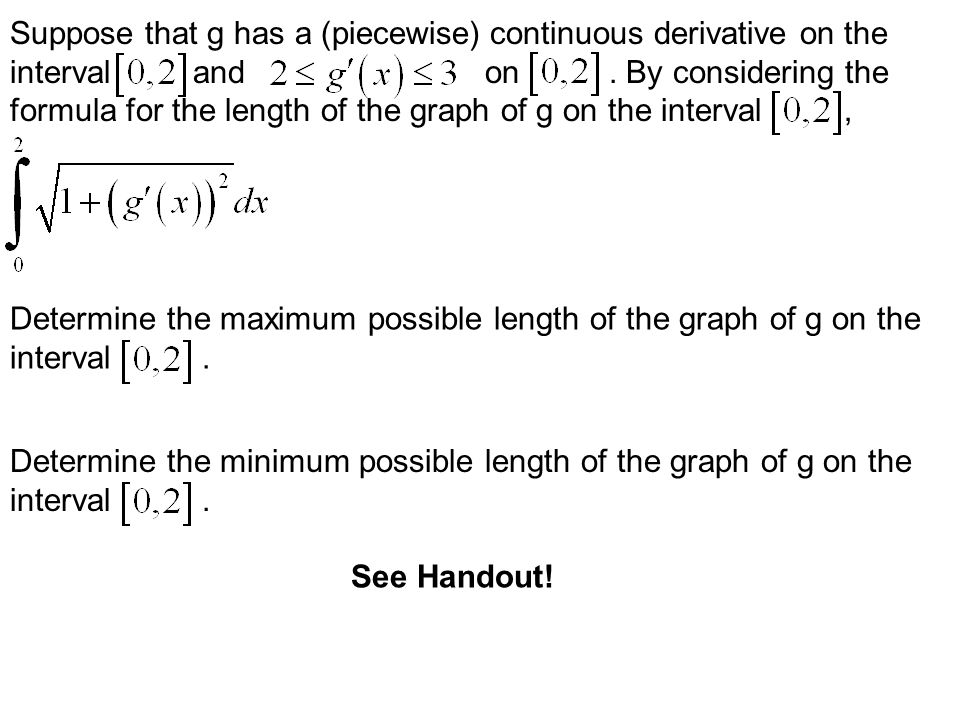 Suppose that g has a (piecewise) continuous derivative on the