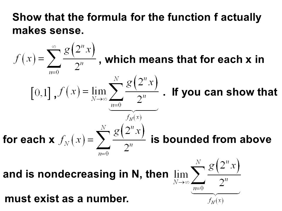Show that the formula for the function f actually makes sense.