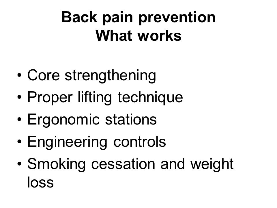Back pain prevention What works