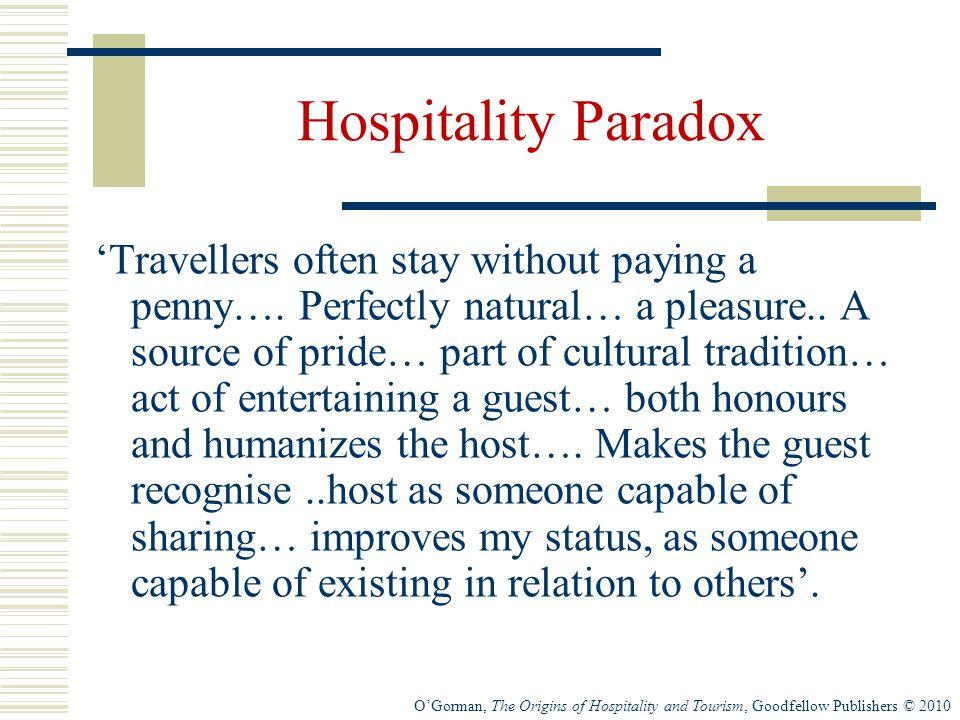 Hospitality Paradox
