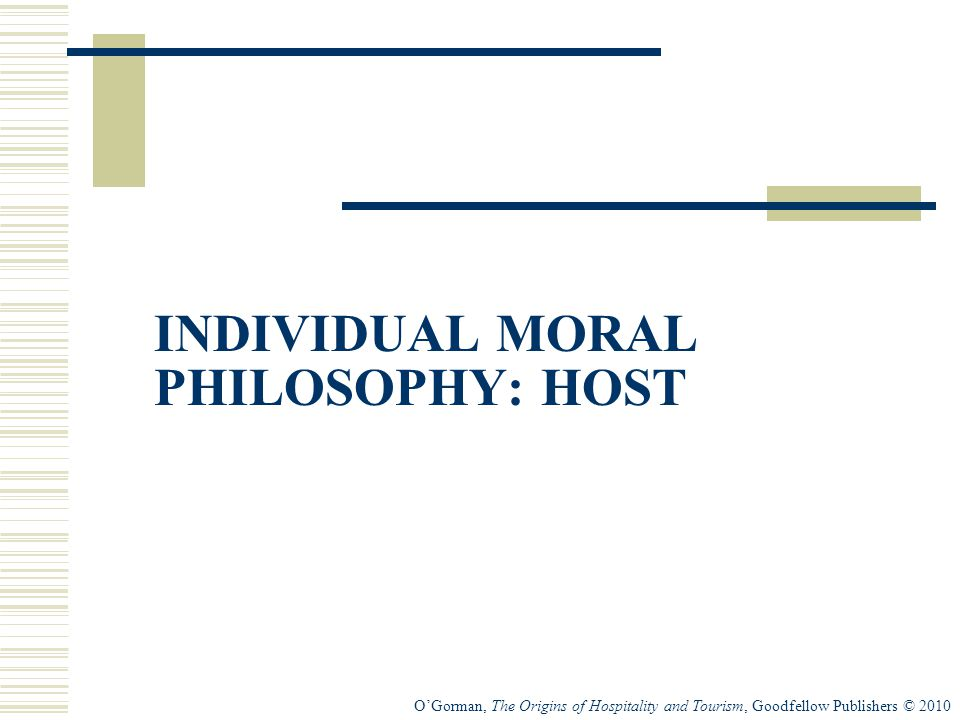 INDIVIDUAL MORAL PHILOSOPHY: HOST