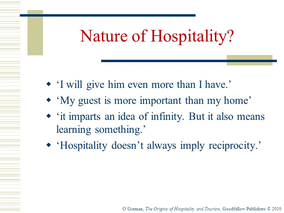 Nature of Hospitality 'I will give him even more than I have.'