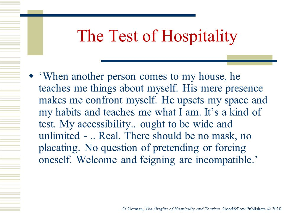 The Test of Hospitality