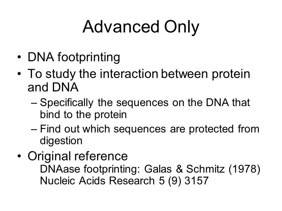 Advanced Only DNA footprinting