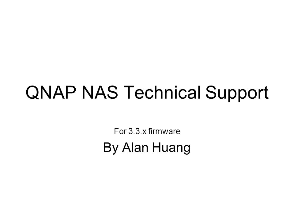 QNAP NAS Technical Support
