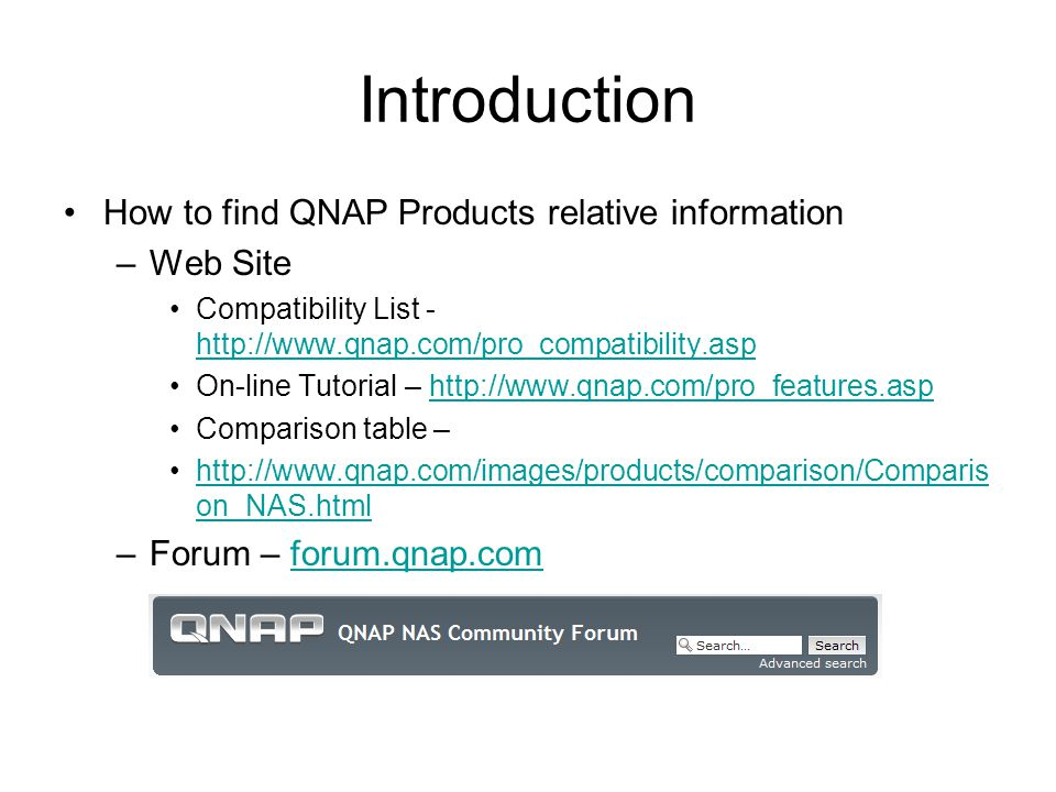 Introduction How to find QNAP Products relative information Web Site