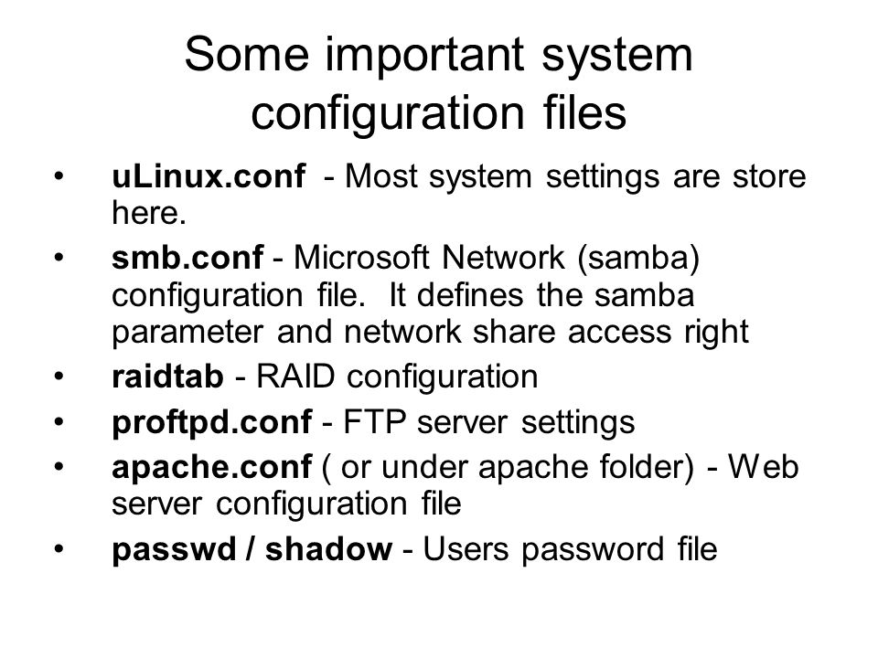 Some important system configuration files