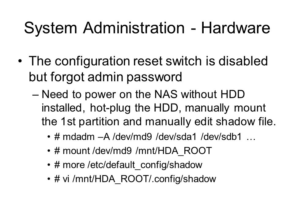System Administration - Hardware