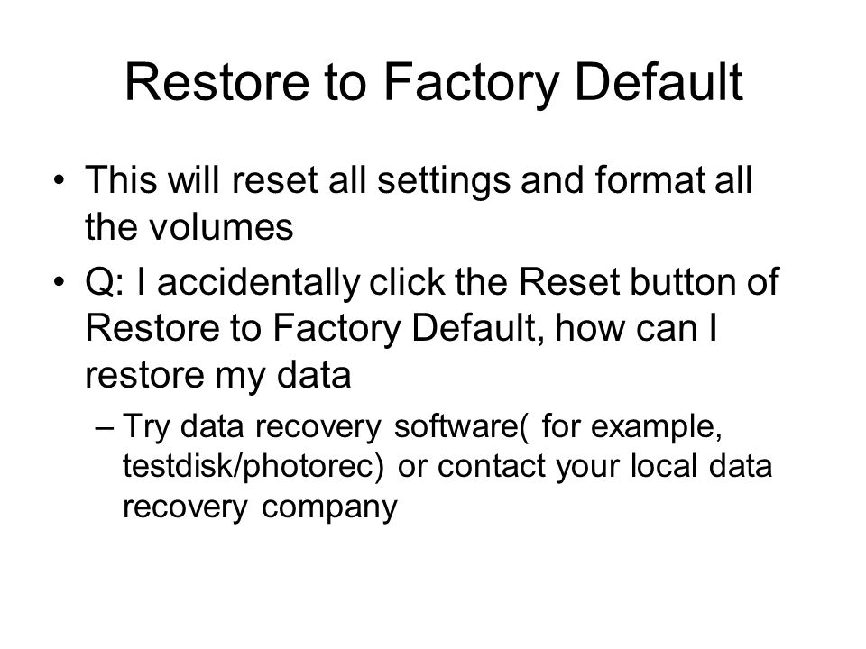 Restore to Factory Default