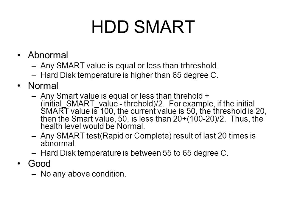 HDD SMART Abnormal Normal Good