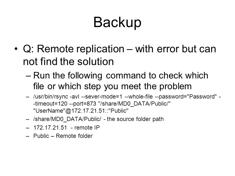 Backup Q: Remote replication – with error but can not find the solution.