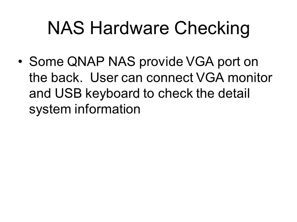 NAS Hardware Checking