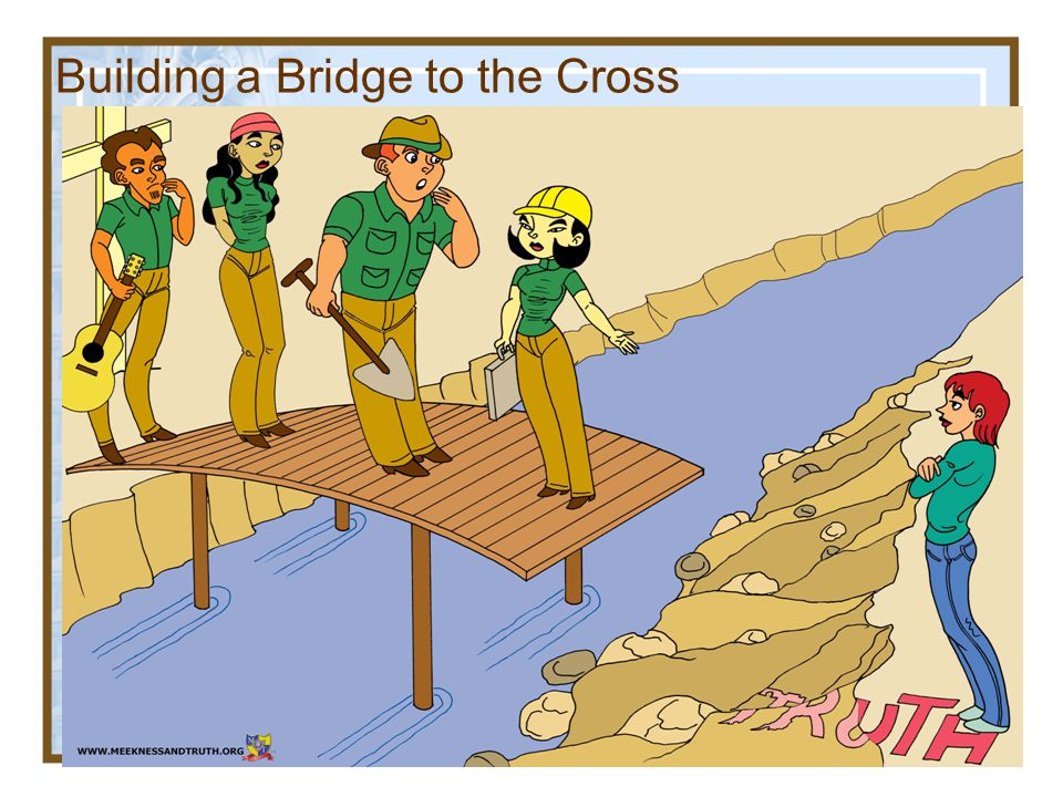 Building a Bridge to the Cross