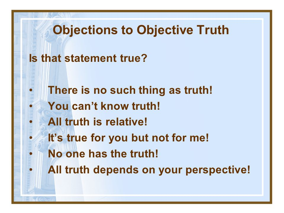 Objections to Objective Truth