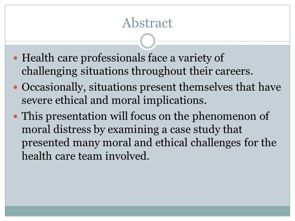 Abstract Health care professionals face a variety of challenging situations throughout their careers.