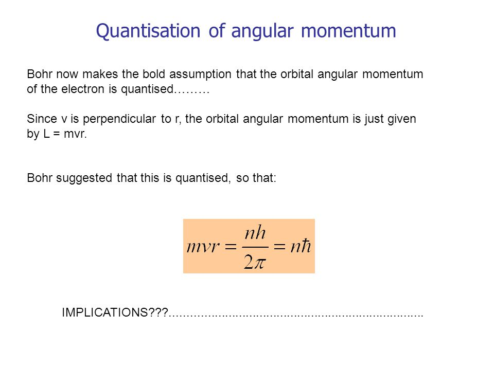 Quantisation of angular momentum
