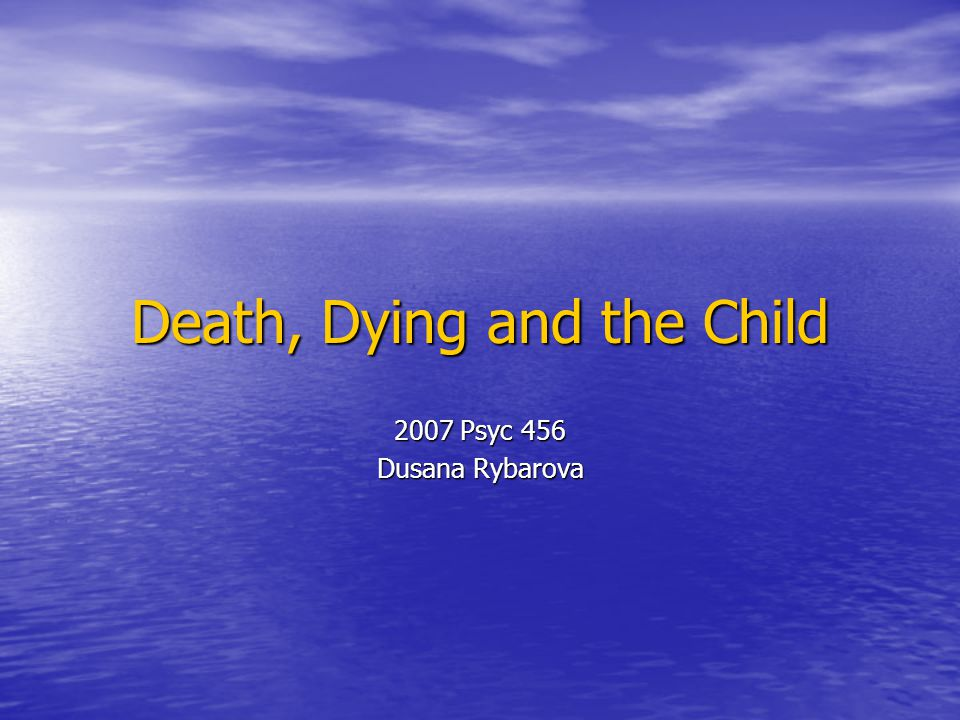 Death, Dying and the Child