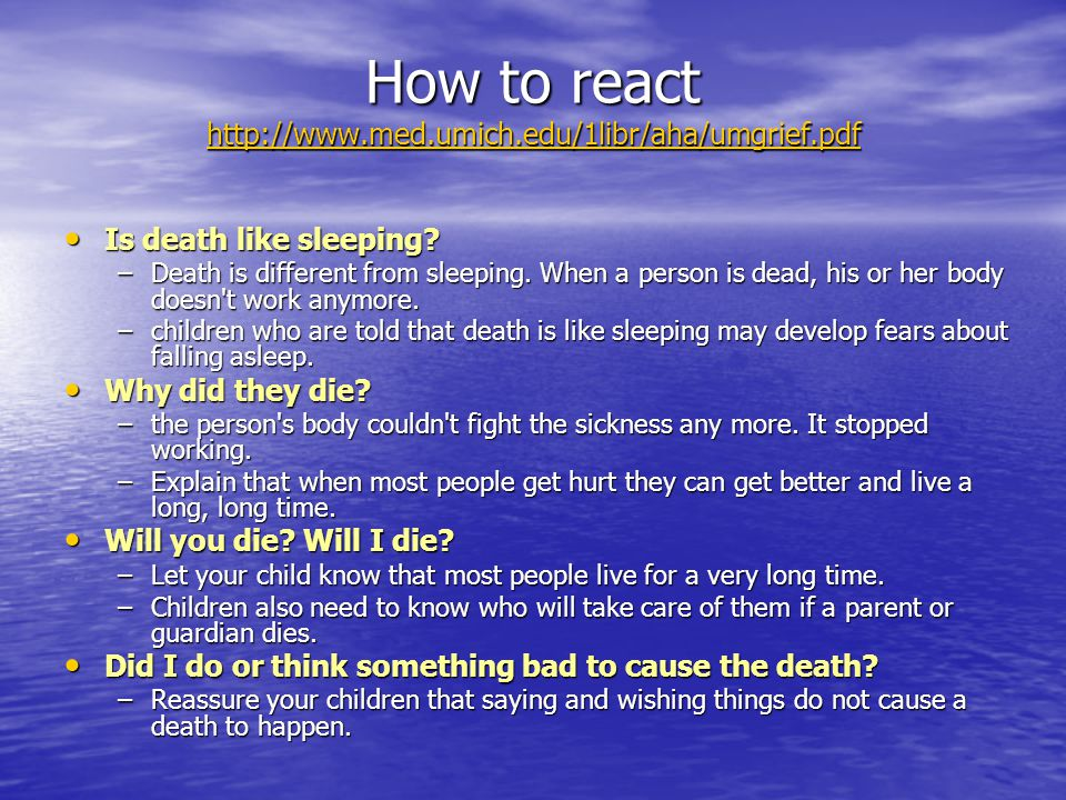 How to react http://www.med.umich.edu/1libr/aha/umgrief.pdf