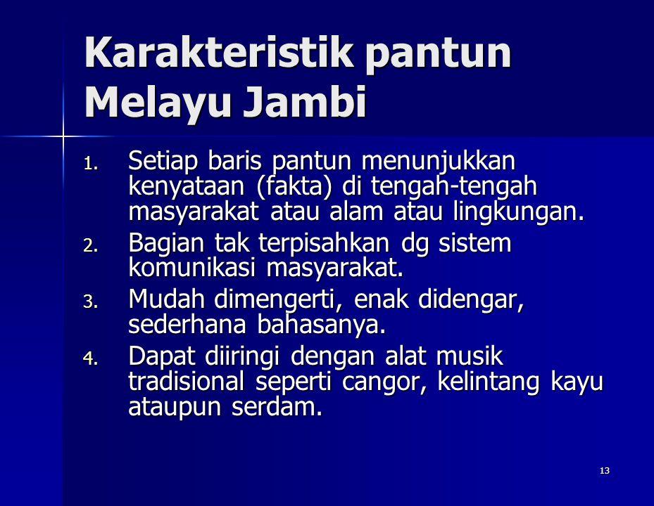Karakteristik pantun Melayu Jambi