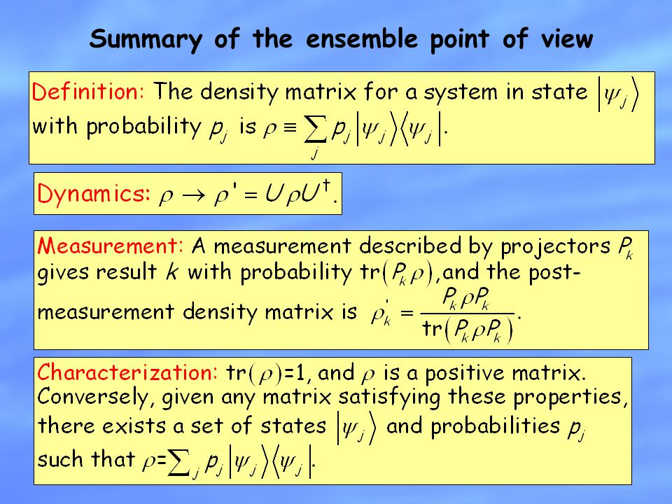Summary of the ensemble point of view