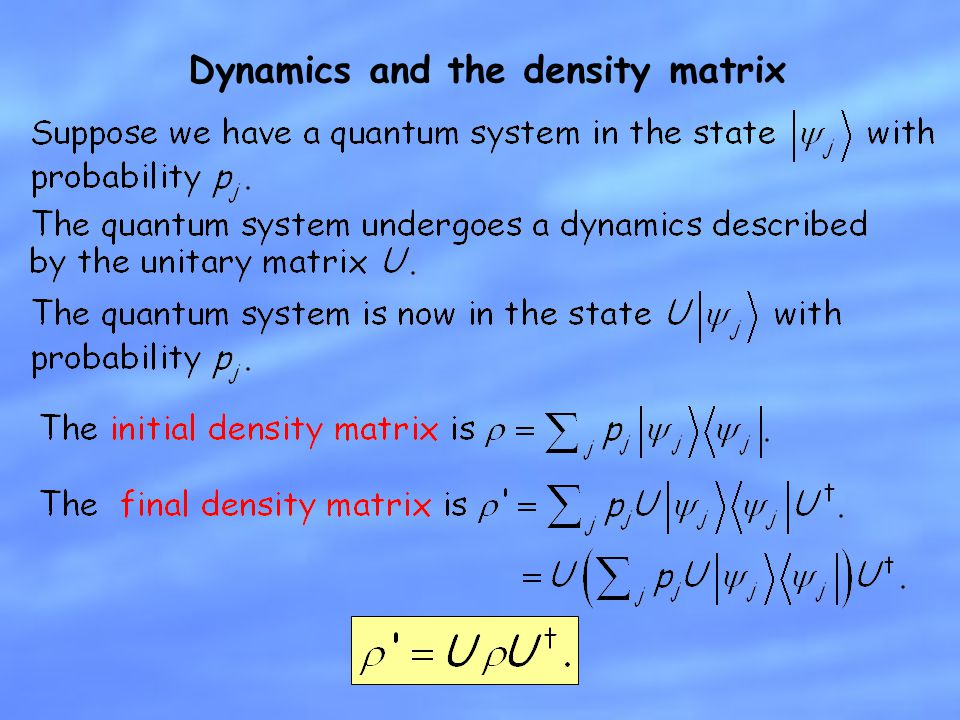 Dynamics and the density matrix