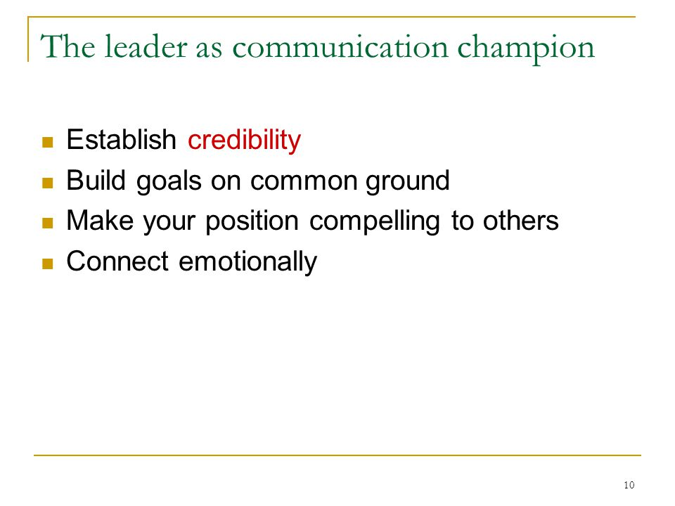 The leader as communication champion