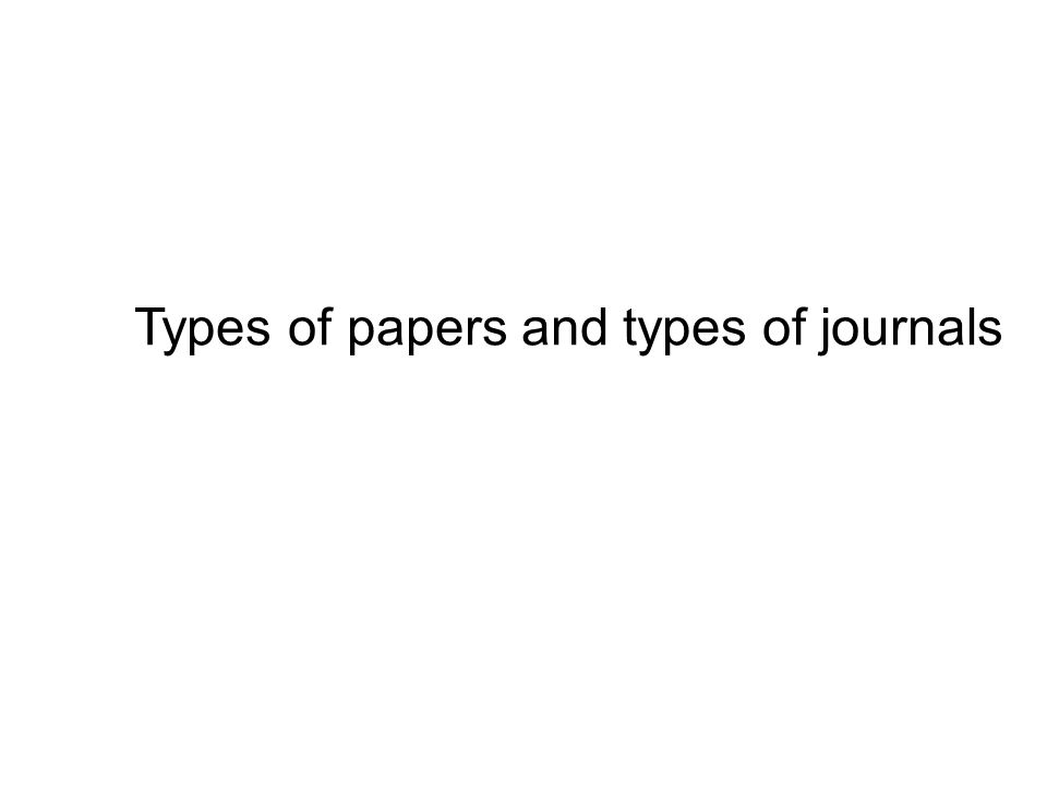 Types of papers and types of journals