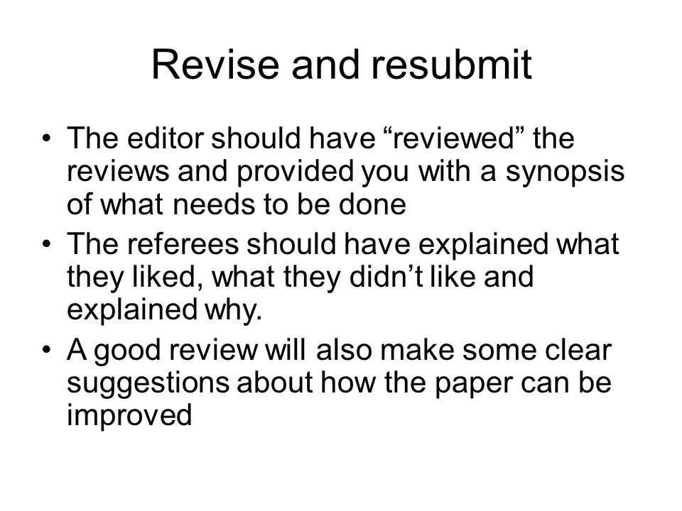 Revise and resubmit The editor should have reviewed the reviews and provided you with a synopsis of what needs to be done.