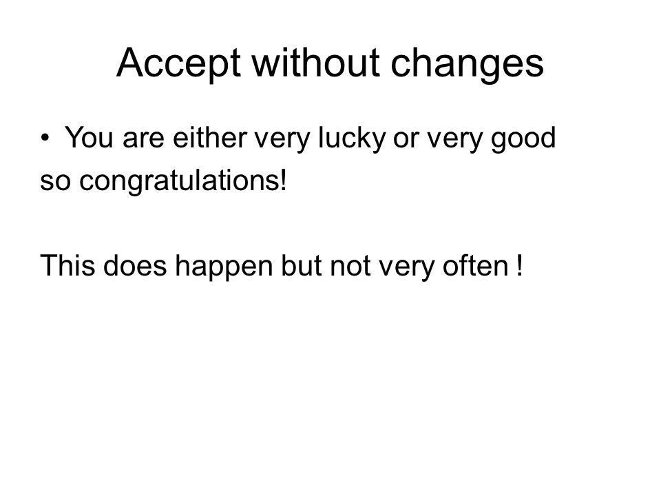 Accept without changes