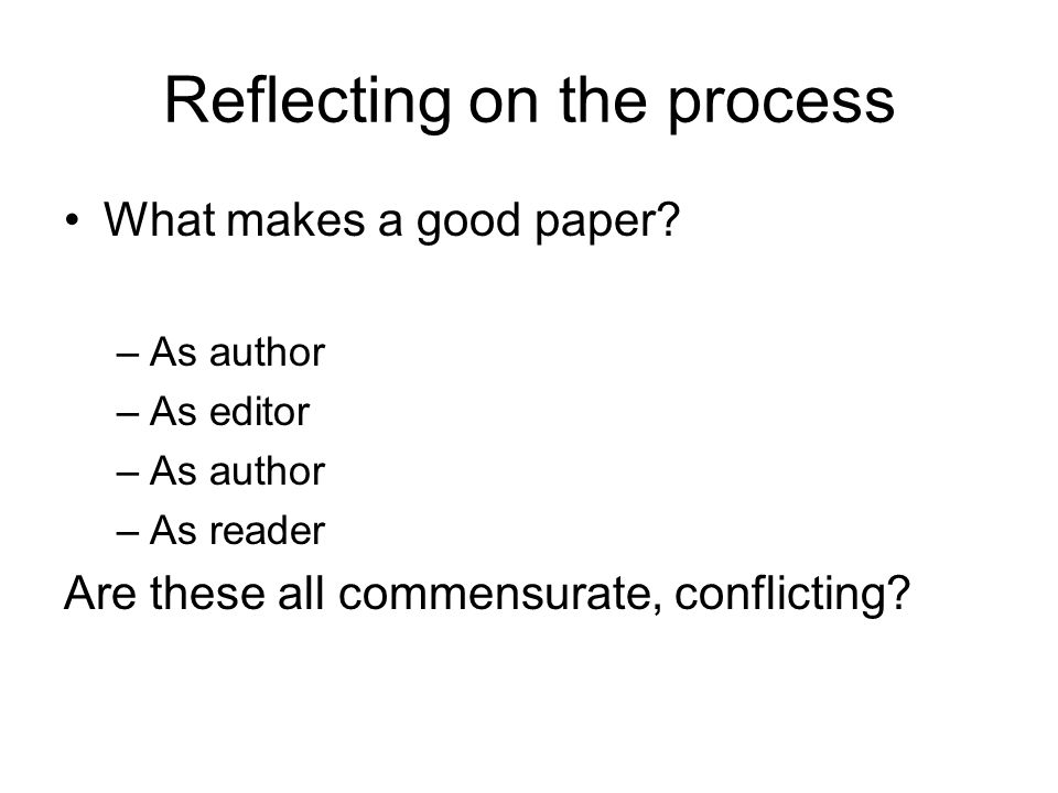 Reflecting on the process