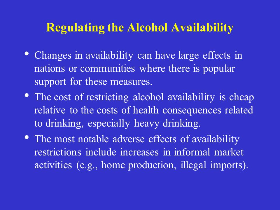 Regulating the Alcohol Availability
